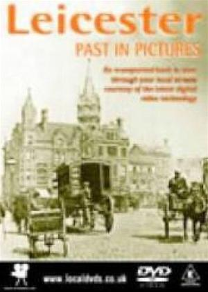 Rent Leicester's Past in Pictures Online DVD Rental