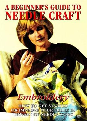 Rent A Beginners Guide to Needlecraft: Embroidery Online DVD Rental