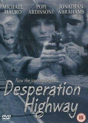 Rent Desperation Highway Online DVD Rental