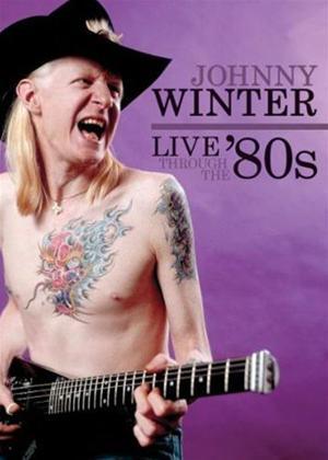 Rent Jonny Winter: Live Through the 80's Online DVD Rental