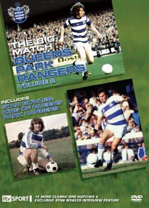 Rent Queens Park Rangers: The Big Match: Vol.2 Online DVD Rental