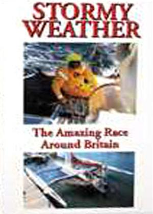 Rent Stormy Weather: The Amazing Race Around Britain Online DVD Rental