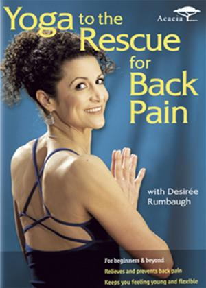 Rent Yoga to the Rescue for Back Pain Online DVD Rental