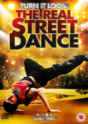 Rent Turn It Loose: The Real Street Dance Online DVD Rental