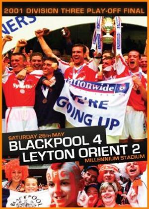 Rent 2001 Division 3 Playoff Final: Blackpool 4 Leyton Orient 2 Online DVD Rental