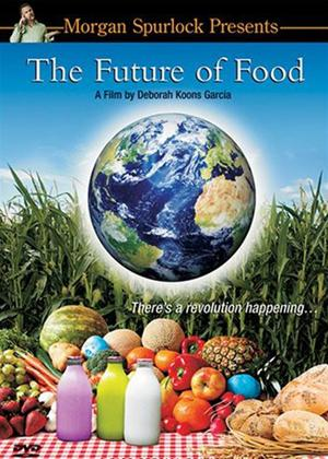 Rent The Future of Food Online DVD Rental