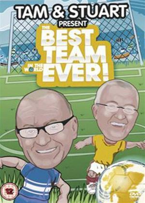 Rent Tam and Stuart Present the Best Team in the World Online DVD Rental