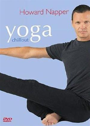 Rent Howard Napper's Chillout Yoga Online DVD Rental