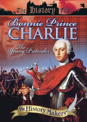 Rent History Makers: Bonnie Prince Charlie: The Young Pretender Online DVD Rental