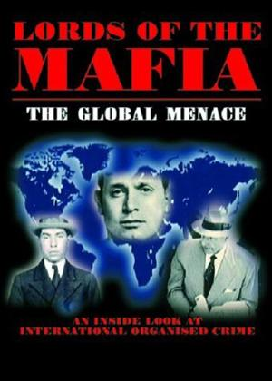 Rent Lords of The Mafia: The Global Menace Online DVD Rental