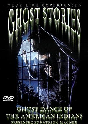 Rent Ghost Stories: Ghost Dance of the American Indians Online DVD Rental