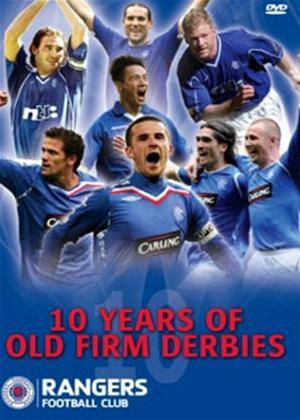 Rent 10 Years of Old Firm Derbies: Rangers Online DVD Rental
