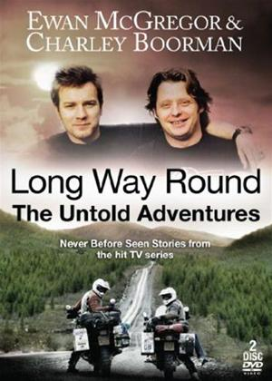 Rent Long Way Round: The Untold Adventures Online DVD Rental