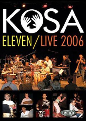 Rent Kosa: Eleven / Live 2006 Online DVD Rental