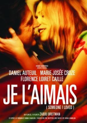 Rent Someone I Loved (aka Je l'aimais) Online DVD Rental
