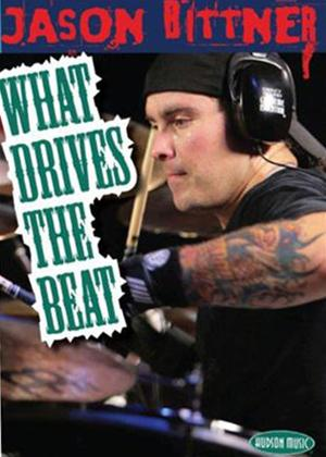 Rent Jason Bittner: What Drives the Beat Online DVD Rental