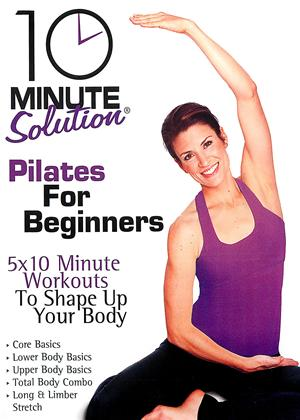 Rent 10 Minute Solution: Pilates for Beginners Online DVD Rental