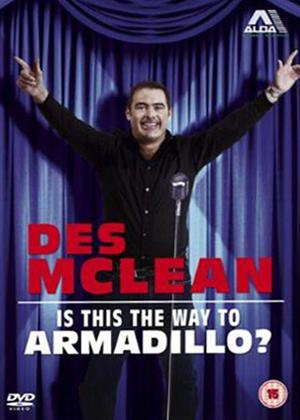 Rent Des MacLean: Is This the Way to Armadillo? Online DVD Rental