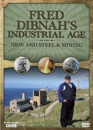 Rent Fred Dibnah's Industrial Age: Iron and Steel and Mining Online DVD Rental