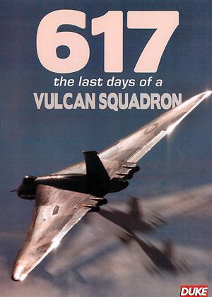 Rent 617: The Last Days of The Vulcran Squadron Online DVD Rental
