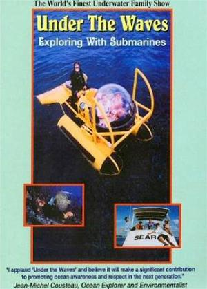 Rent Under the Waves: Exploring with Submarines Online DVD Rental