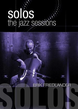 Rent Jazz Sessions: Erik Friedlander Online DVD Rental