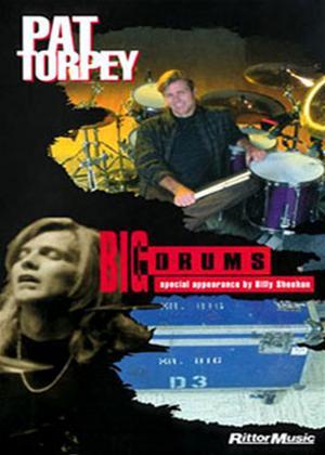 Rent Pat Torpey: Big Drums Online DVD Rental