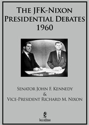 Rent The JFK Nixon Presidential Debates 1960 Online DVD Rental