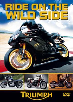 Rent Ride on the Wild Side: Triumph Online DVD Rental