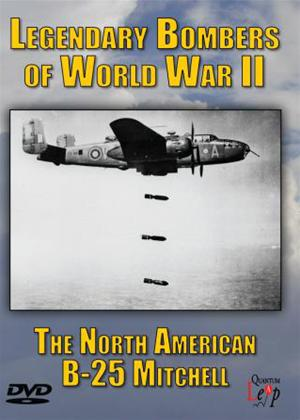 Rent Legendary Bombers of World War II: The North American B-25 Mitchell Online DVD Rental