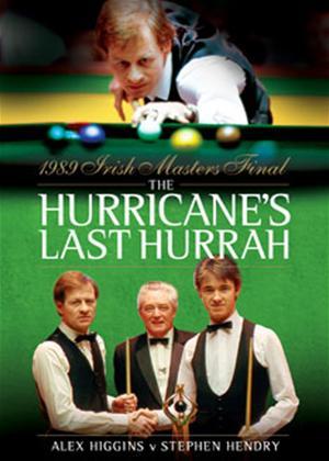 Rent The Hurricane's Last Hurrah: Alex Higgins and Stephen Hendry Online DVD Rental