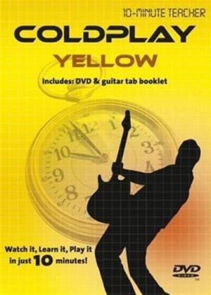 Rent 10 Minute Teacher: Coldplay: Yellow Online DVD Rental