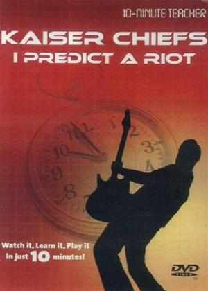 Rent 10 Minute Teacher: Kaiser Chiefs: I Predict a Riot Online DVD Rental