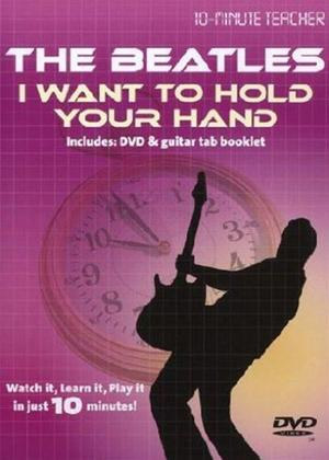 Rent 10 Minute Teacher: The Beatles: I Want to Hold Your Hand Online DVD Rental