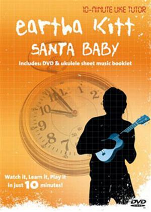 Rent 10 Minute Uke Tutor: Eartha Kitt: Santa Baby Online DVD Rental