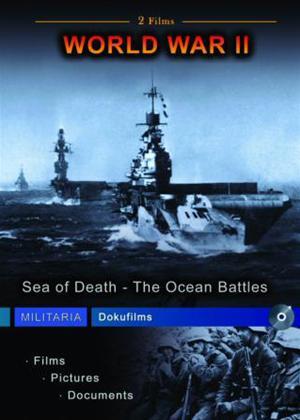 Rent World War II: Sea of Death / The Ocean Battles Online DVD Rental
