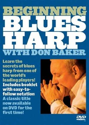 Rent Beginning Blues Harp with Don Baker Online DVD Rental