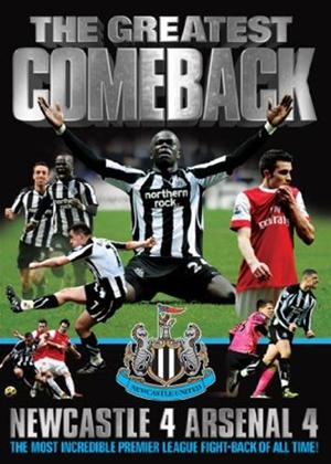 Rent The Greatest Comeback: Newcastle 4: 4 Arsenal Online DVD Rental