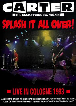 Rent Carter USM: Splash It All Over: Live in Cologne Online DVD Rental