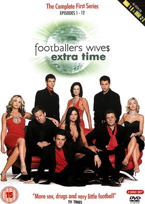 Rent Footballers' Wives: Extra Time: Series 1 Online DVD Rental