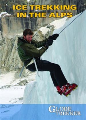 Rent Ice Trekking in the Alps Online DVD Rental