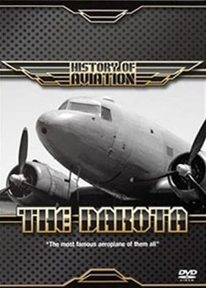 Rent History of Aviation: The Dakota Online DVD Rental