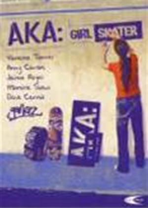 Rent AKA: Girl Skater Online DVD Rental