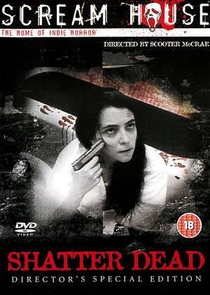 Rent Shatter Dead Online DVD Rental