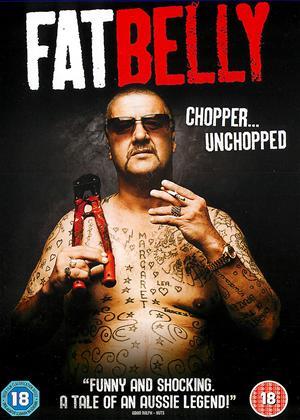 Rent Fatbelly: Chopper Unchopped Online DVD Rental