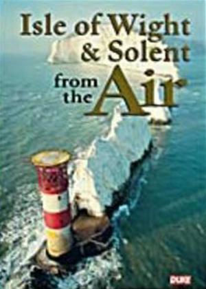 Rent Isle of Wight and Solent from From the Air Online DVD Rental