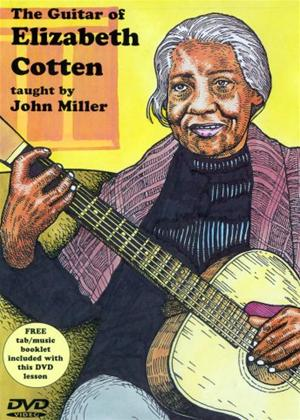 Rent John Miller: The Guitar of Elizabeth Cotten Online DVD Rental