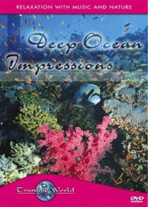 Rent Tranquil World: Deep Ocean Impressions Online DVD Rental