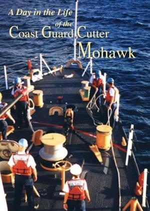 Rent A Day in the Life of the Coast Guard Cutter Mohawk Online DVD Rental
