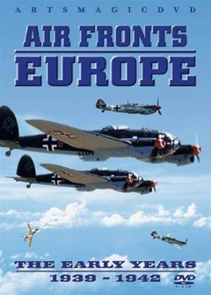 Rent Air Fronts Europe: The Early Years 1939 to 1942 Online DVD Rental